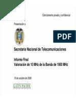 Informe Final (10 MHz espectro adicional) 16oct06.pdf