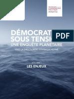ENQUÊTE PLANÉTAIRE – DÉMOCRATIES SOUS TENSION – VOLUME I. LES ENJEUX
