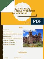 CATEDRAL DE CUSCO BASÍLICA DE LA ASUNCIÓN