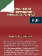 FAKTOR Yang Mempengaruhi Produktivitas Kerja