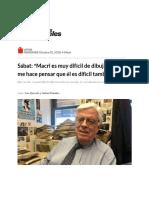 """Sábat_ """"Macri Es Muy Difícil de Dibujar, Lo Cual Me Hace Pensar Que Él Es Difícil También"""" - 02.10.2018 - Nuevos Papeles"""