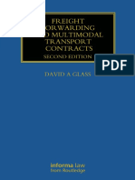 (Maritime and Transport Law Library) David Glass-Freight Forwarding and Multi Modal Transport Contracts-Informa Law From Routledge (2013)