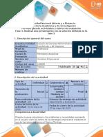 Guía de Actividades y Rúbrica de Evaluación Fase 4 - Realizar Una Presentación Con La Solución Definida en La Fase 3