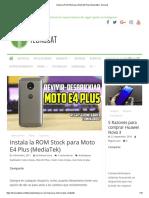 Instala La ROM Stock Para Moto E4 Plus (MediaTek) _ Tecnocat