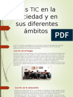 Las TIC en La Sociedad y en Sus Diferentes Ámbitos