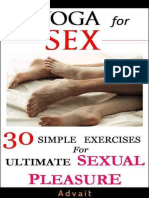 Advait - Yoga for Sex_ 30 Simple Exercises for Ultimate Sexual Pleasure - A Unique Blend of Kama Sutra and Yoga Sutra (2014)