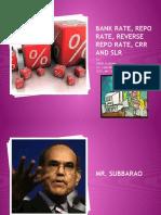 Bank Rate, Repo Rate, Reverse Repo