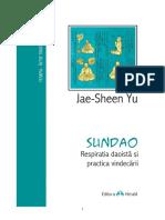 Sundao - Respiratia daoista si practica vindecarii - Jae-Sheen Yu (1).pdf