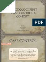 CASE CONTROL & COHORT