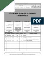 SIG-P°-03 POLITICA DE NEGATIVA AL TRABAJO SUB ESTANDAR Rev 02
