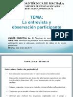 Entrevista y observacion participante