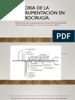 Historia de La Instrumentación en Neurocirugía.