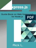 Rick L. - Express.js_ Guide Book on Web Framework for Node.js (2016)