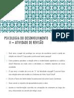 Aula 13 - Psicologia Do Desenvolvimento II – Atividade de Revisão