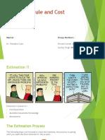 Effort Schedule and Cost Estimation