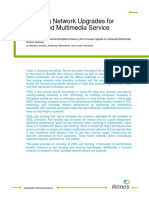 Enabling Network Upgrades for Advanced Multimedia Service Delivery