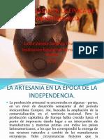 La Artesania en La Época de La Independencia