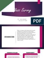 Glass Survey for Interior Designer