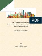 Uma_Outra_Escola_E_Possivel_ Mudar_regras_da_gramatica_escolar_e os_modos_de_trabalho_pedagogico.pdf