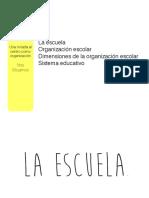 Tema 1 - La escuela como organización + capítulo de libro