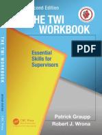 Patrick Graupp, Robert J. Wrona-The TWI workbook_ essential skills of supervisors-Productivity Press (2016).pdf