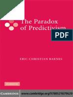 Eric Christian Barnes - The Paradox of Predictivism-Cambridge University Press (2008).pdf