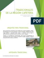 Presentación Oficios Tradicionales de La Región Cafetera