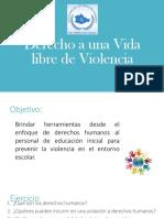 Derecho a Una Vida Libre de Violencia CENDIS