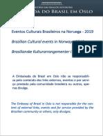 09-03-2019 Eventos Culturais Brasileiros Na Noruega e Islandia