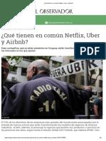 ¿Qué Tienen en Común Netflix, Uber y Airbnb