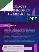 Enlaces Químicos en La Medicina (2)