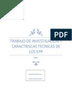 Trabajo de Investigacion y Caractriscas Tecnicas de Los Epp