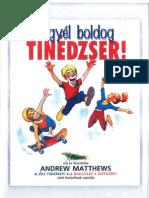 Andrew Matthews-Legyél boldog tinédzser!