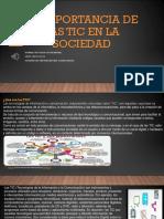 La importancia de las TIC en la sociedad..pptx