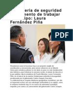 En materia de seguridad es momento de trabajar en equipo- Laura Fernández Piña