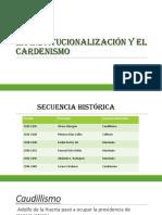 La Institucionalización y El Cardenismo