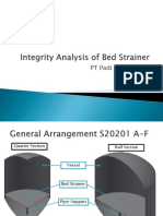 Integrity Analysis of Bed Strainer