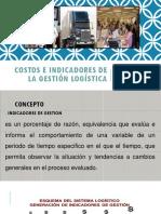 Costos e Indicadores de La Gestión Logística Diapositivas Para Estudiar Ya Terminado