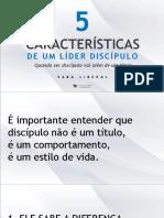 5 Caracteristicas de Um Lider Discipulo