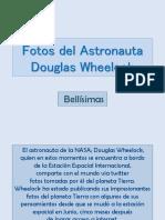Fotos_del_Astronauta_Douglas_Wheelock.pps