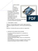 La Plataforma Arruinó Se Podría Decir Que Es Una Minicomputadora Que Se Puede Conectar a Sensores o Actuadores Para Poder Crear Proyectos