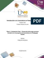 Formato para la elaborar la proyección del propio proceso formativo en el programa de Licenciatura- Paso 4, unidad 3.docx