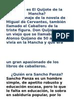 Quién Es El Quijote de La Mancha