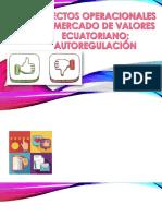 Aspectos Operacionales Del Mercado de Valores Ecuatoriano