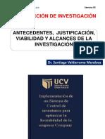 ANTECEDENTES,  JUSTIFICACIÓN, VIABILIDAD Y ALCANCES DE LA INVESTIGACIÓN