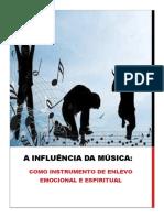 A Música Como Influência de Enlevo Emocional e Espiritual