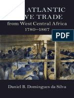 Daniel B. Domingues Da Silva - The Atlantic Slave Trade From West Central Africa, 1780-1867-Cambridge University Press (2018)
