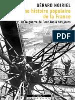 [Mémoires Sociales] Noiriel, Gérard - Une Histoire Populaire de La France _ de La Guerre de Cent Ans à Nos Jours (2018)