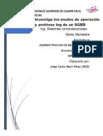 Investiga Los Modos de Operación y Archivos Log de Un SGBD