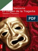 El Origen de La Tragedia. Helenismo y Pesi - Friedrich Wilhelm Nietzsche